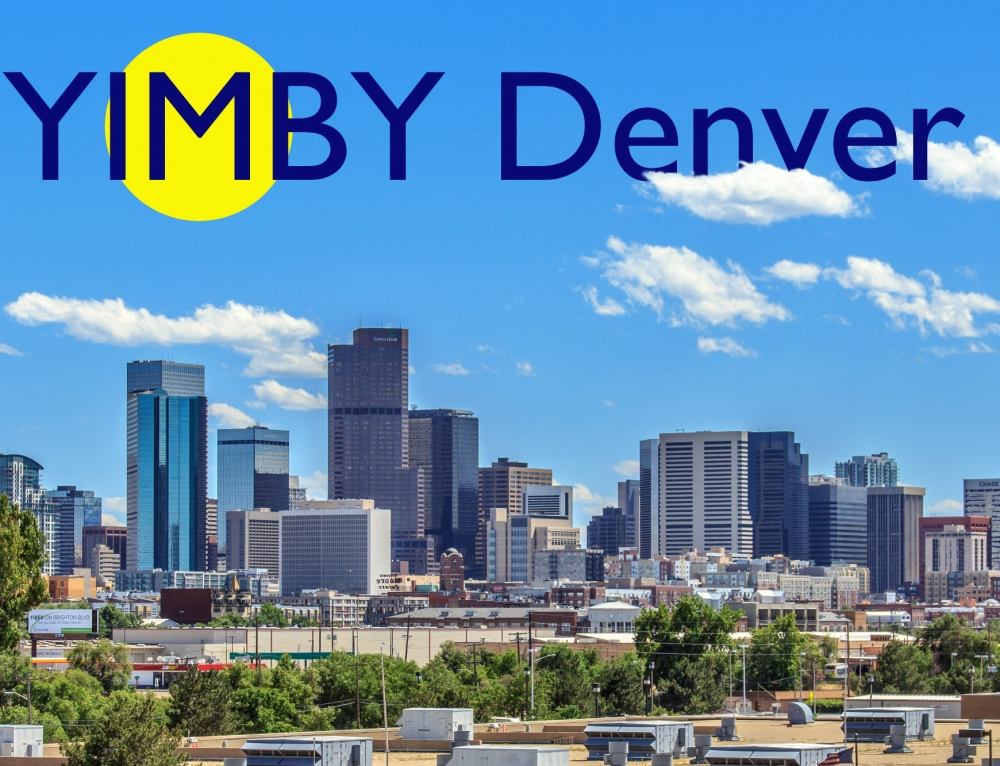 Yes In My BackYard! Proudly Introducing: YIMBY Denver!